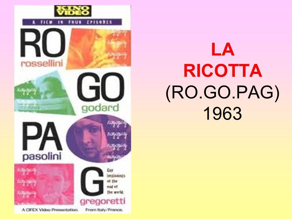 LA RICOTTA (RO.GO.PAG) 1963