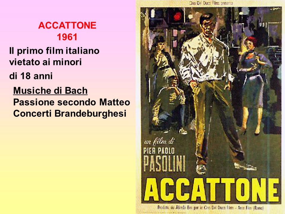 ACCATTONE 1961 Il primo film italiano vietato ai minori. di 18 anni. Musiche di Bach. Passione secondo Matteo.