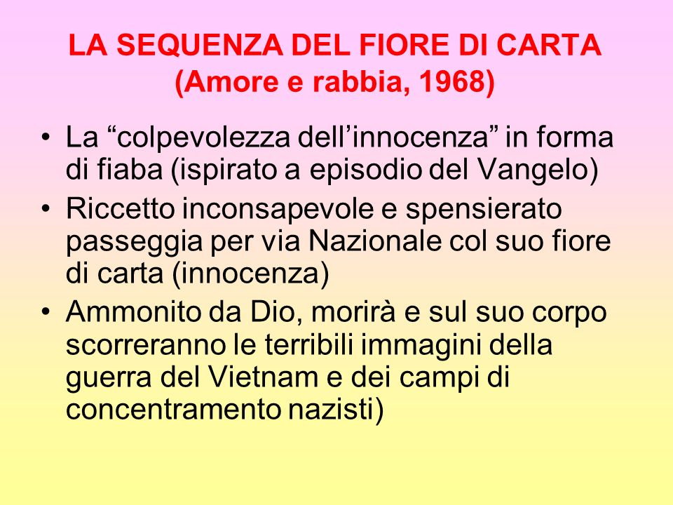 LA SEQUENZA DEL FIORE DI CARTA (Amore e rabbia, 1968)