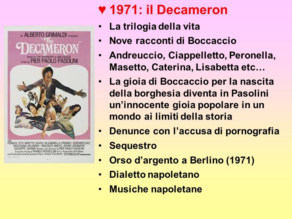 1971: il Decameron La trilogia della vita Nove racconti di Boccaccio