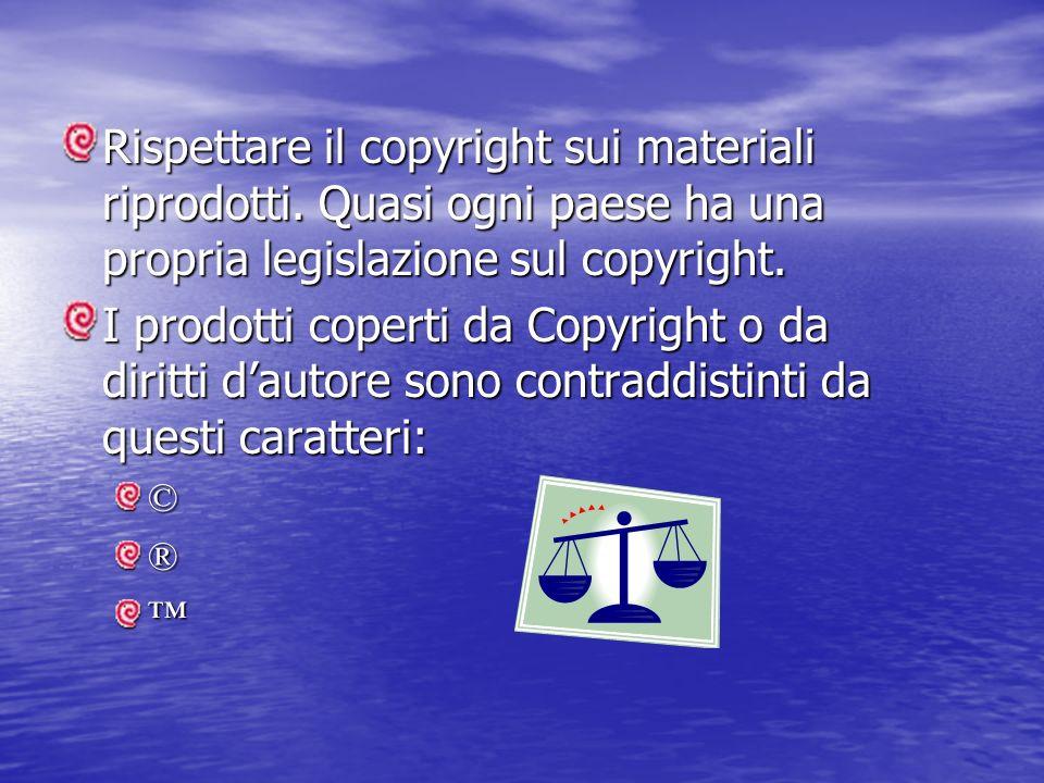 Rispettare il copyright sui materiali riprodotti