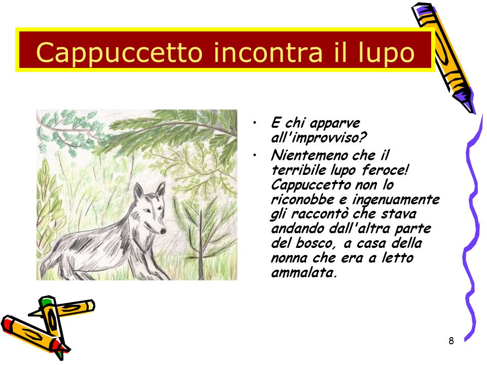 Cappuccetto incontra il lupo