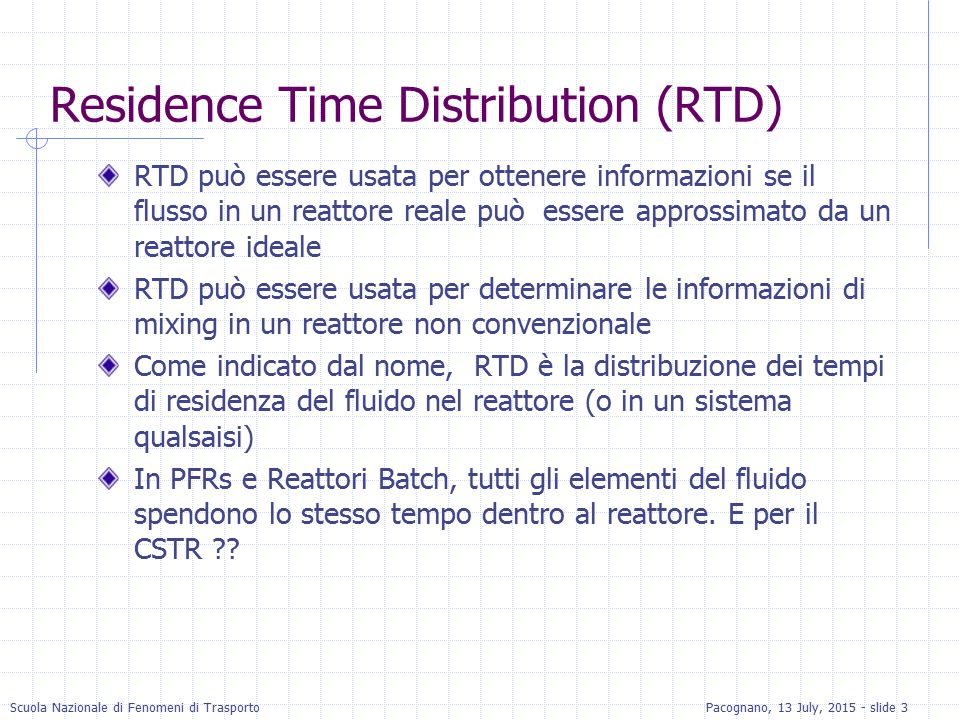 Residence Time Distribution (RTD)