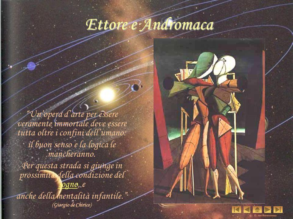 Ettore e Andromaca Un'opera d'arte per essere veramente immortale deve essere tutta oltre i confini dell'umano: