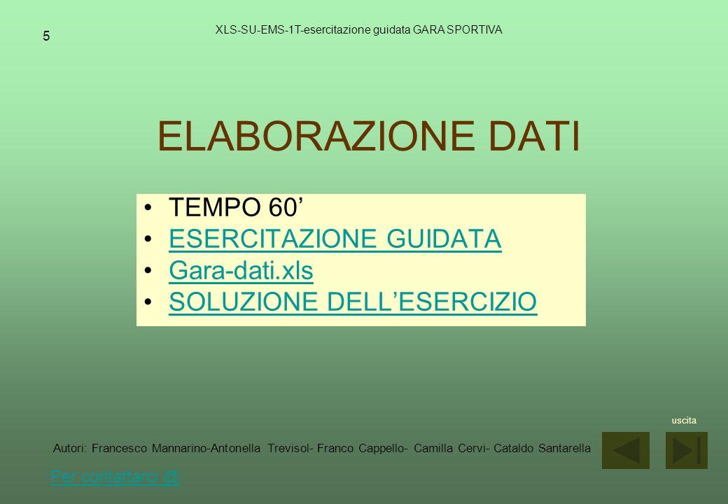 ELABORAZIONE DATI TEMPO 60' ESERCITAZIONE GUIDATA Gara-dati.xls