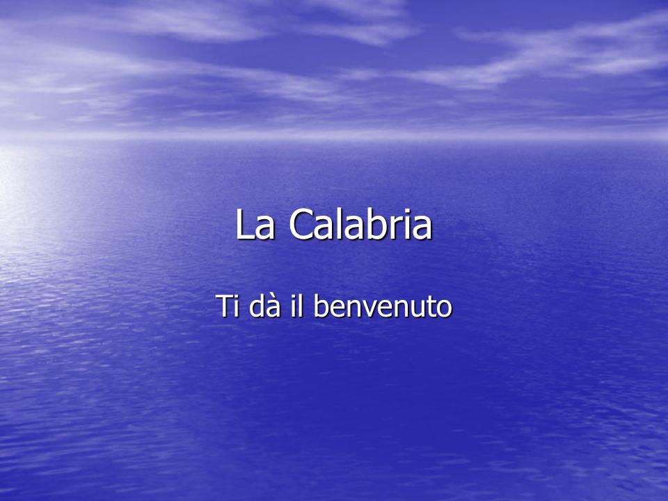 La Calabria Ti dà il benvenuto