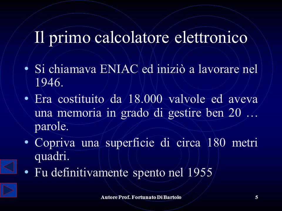 Il primo calcolatore elettronico
