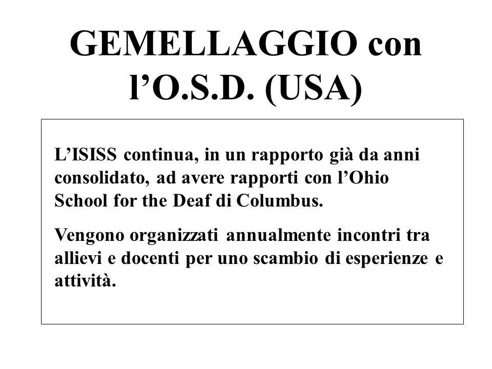 GEMELLAGGIO con l'O.S.D. (USA)