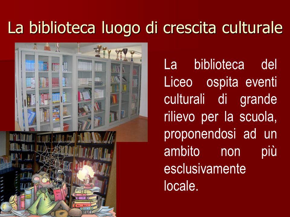 La biblioteca luogo di crescita culturale