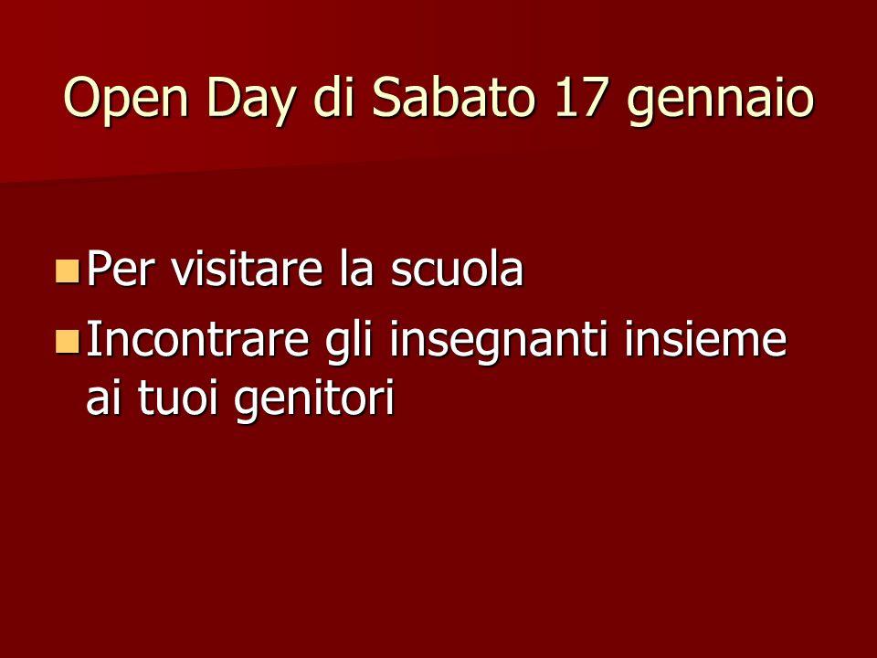 Open Day di Sabato 17 gennaio
