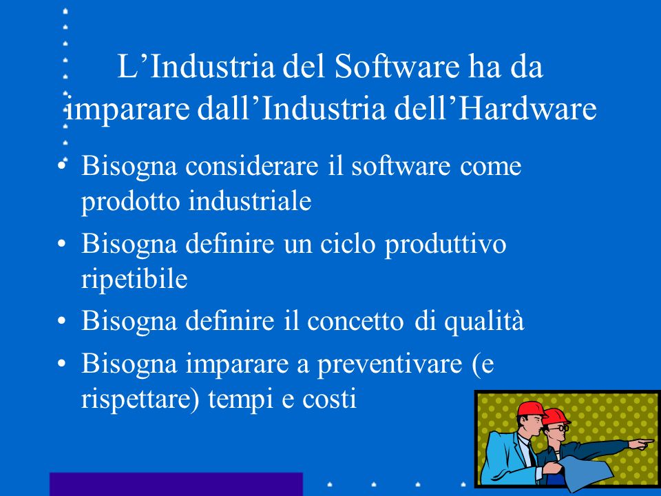 L'Industria del Software ha da imparare dall'Industria dell'Hardware
