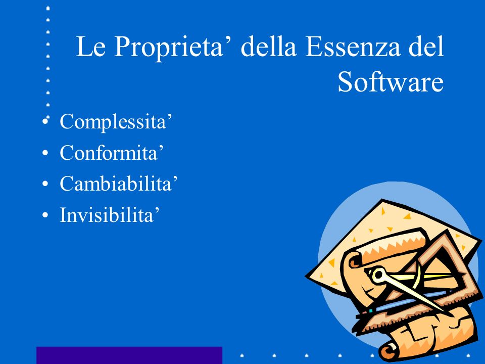 Le Proprieta' della Essenza del Software