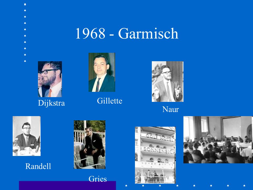 1968 - Garmisch Gillette Dijkstra Naur Randell Gries