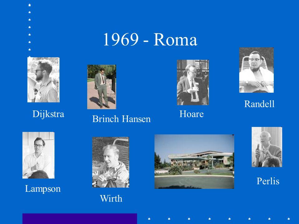 1969 - Roma Randell Dijkstra Hoare Brinch Hansen Perlis Lampson Wirth