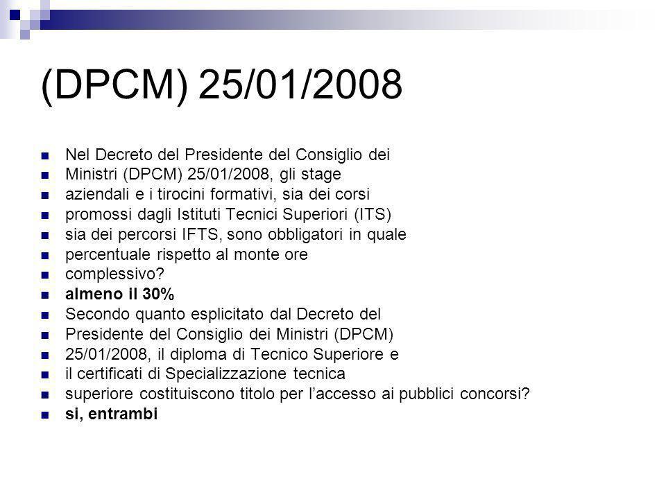 (DPCM) 25/01/2008 Nel Decreto del Presidente del Consiglio dei