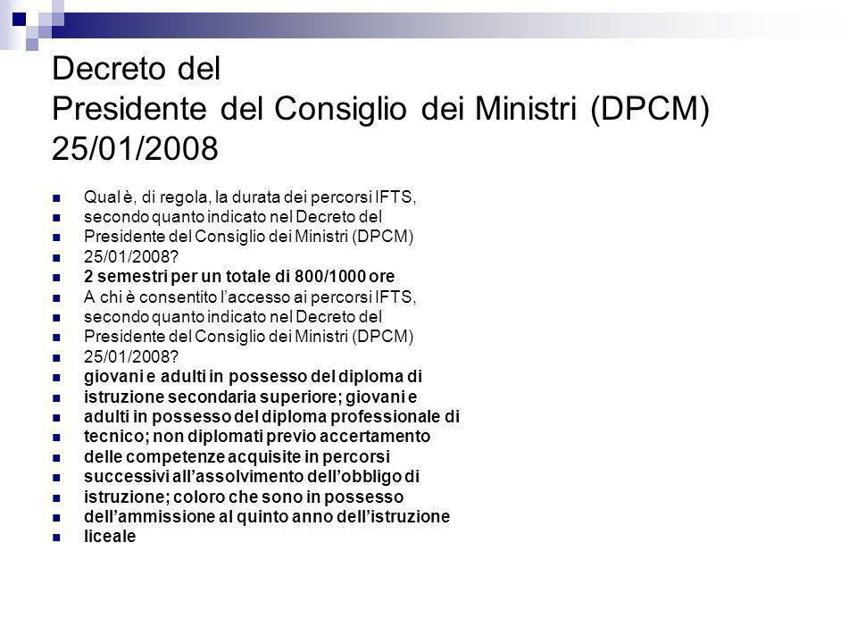Decreto del Presidente del Consiglio dei Ministri (DPCM) 25/01/2008