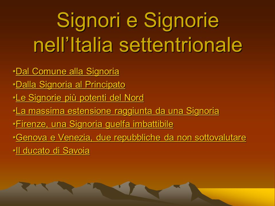 Signori e Signorie nell'Italia settentrionale