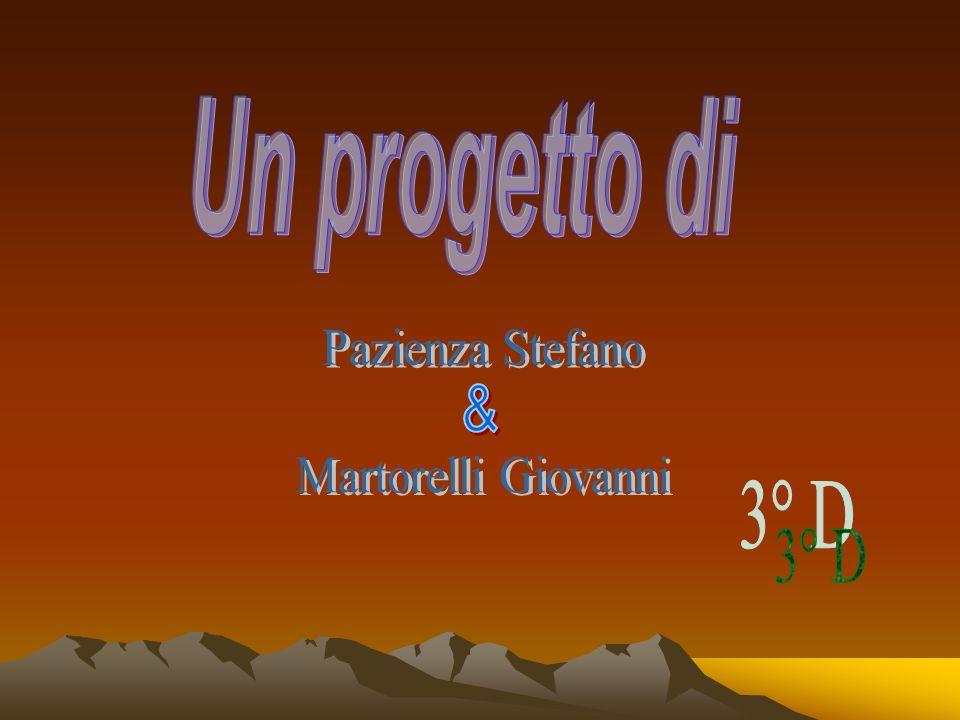 Un progetto di Pazienza Stefano Martorelli Giovanni & 3° D