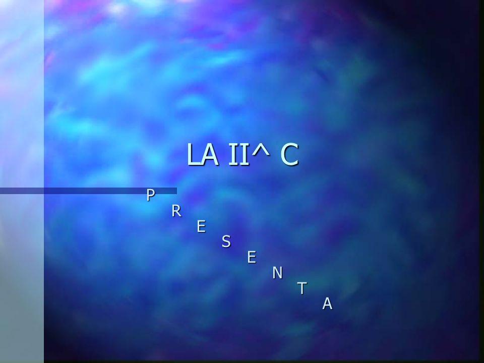 LA II^ C P R E S N T A