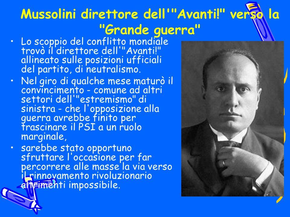 Mussolini direttore dell Avanti! verso la Grande guerra