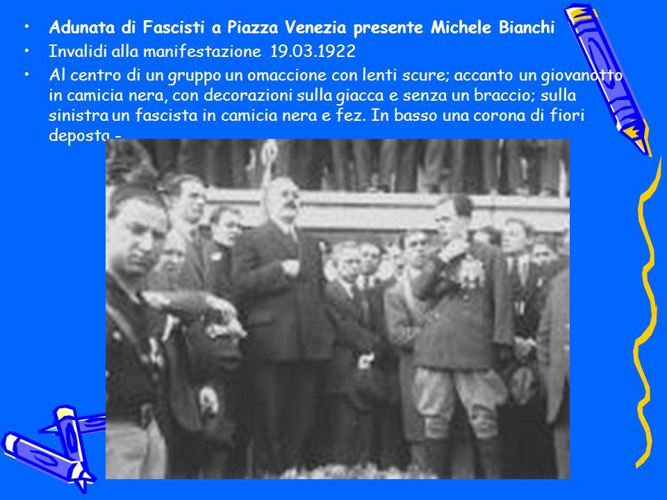 Adunata di Fascisti a Piazza Venezia presente Michele Bianchi