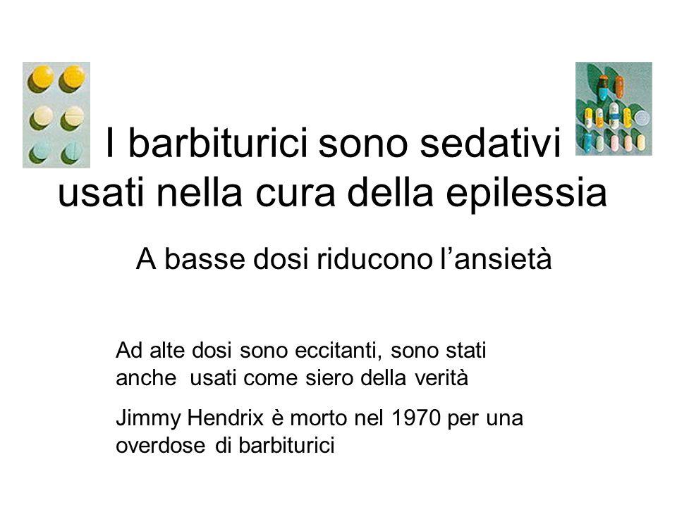 I barbiturici sono sedativi usati nella cura della epilessia