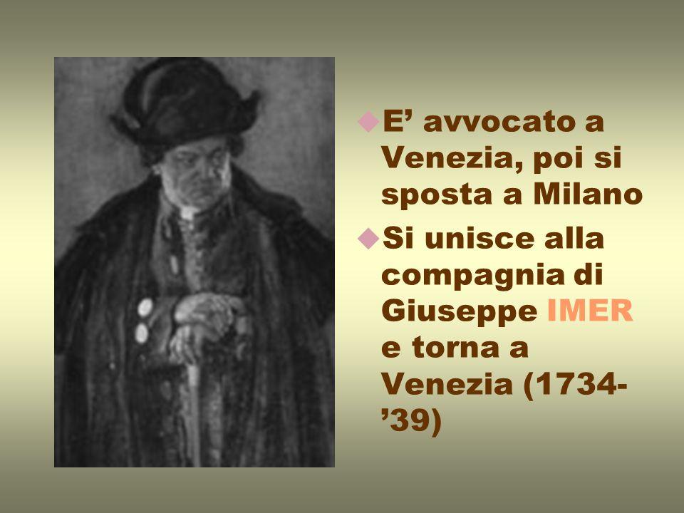E' avvocato a Venezia, poi si sposta a Milano