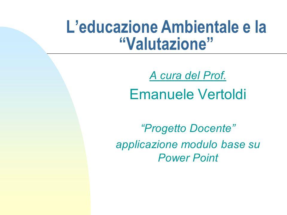 L'educazione Ambientale e la Valutazione