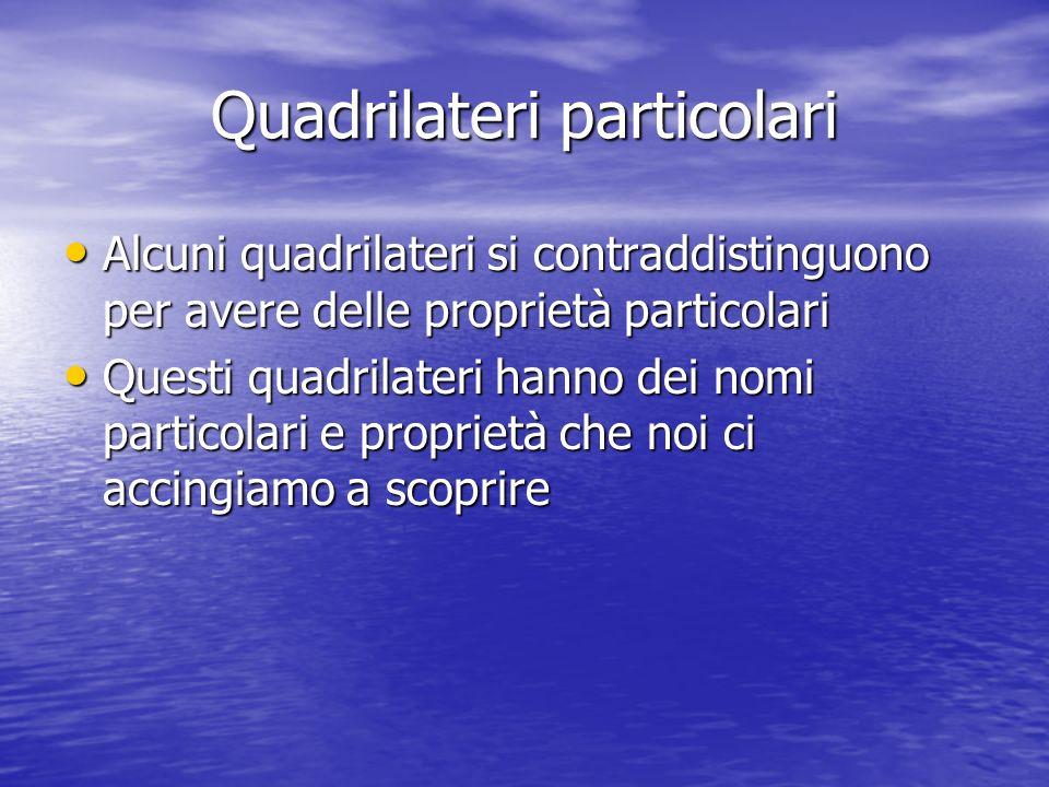Quadrilateri particolari