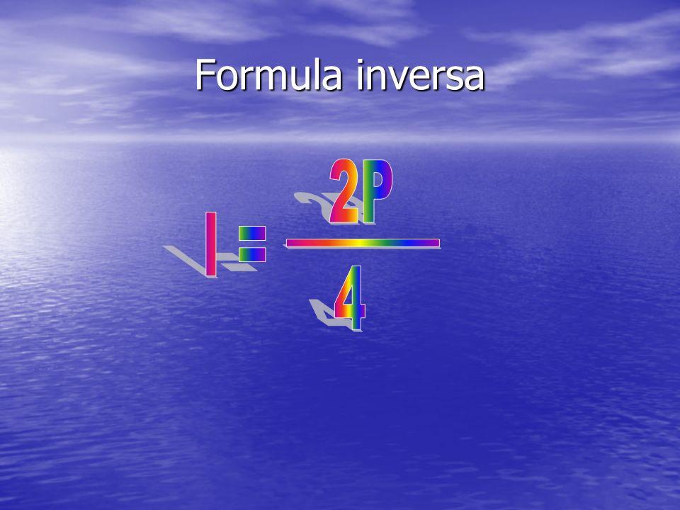 Formula inversa 2P l = _________ 4