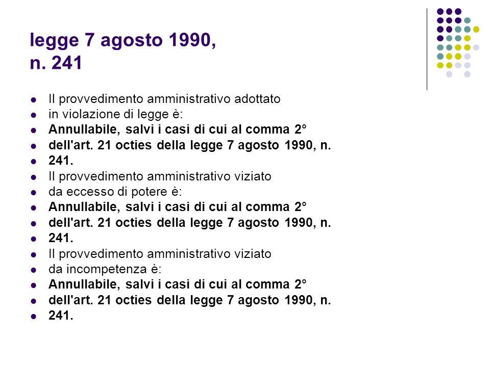 legge 7 agosto 1990, n. 241 Il provvedimento amministrativo adottato