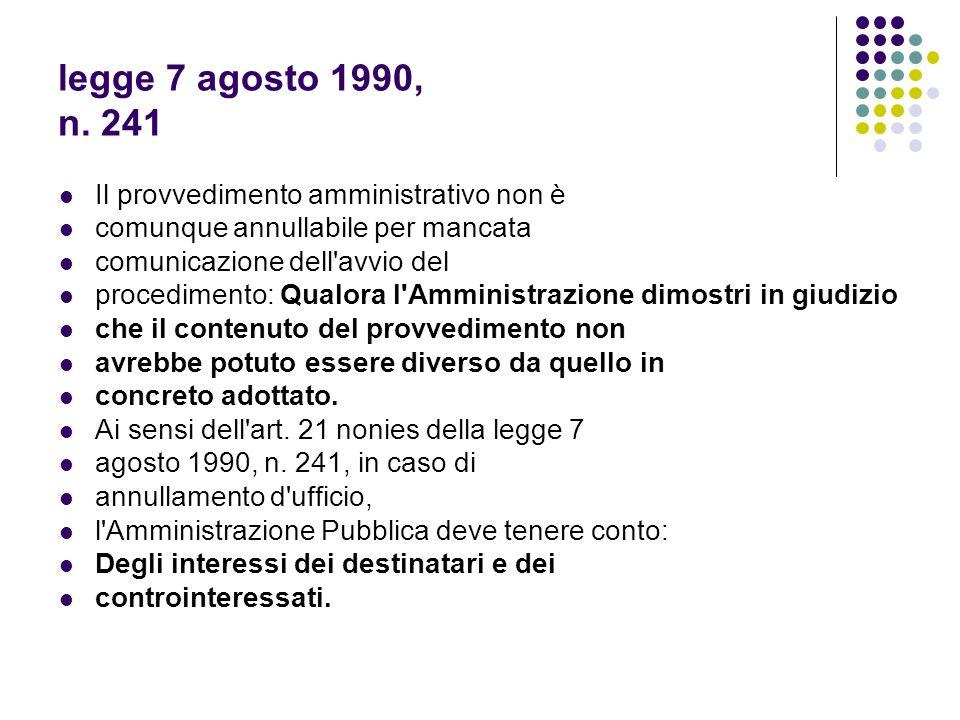 legge 7 agosto 1990, n. 241 Il provvedimento amministrativo non è