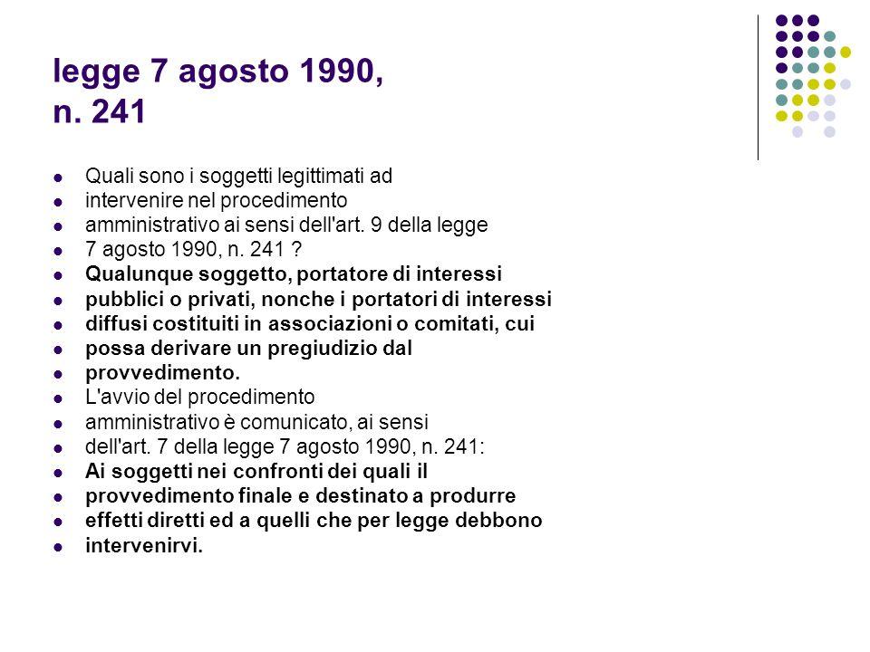 legge 7 agosto 1990, n. 241 Quali sono i soggetti legittimati ad