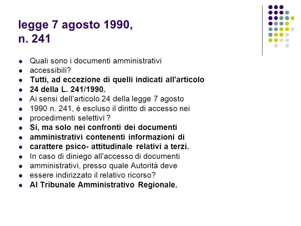 legge 7 agosto 1990, n. 241 Quali sono i documenti amministrativi