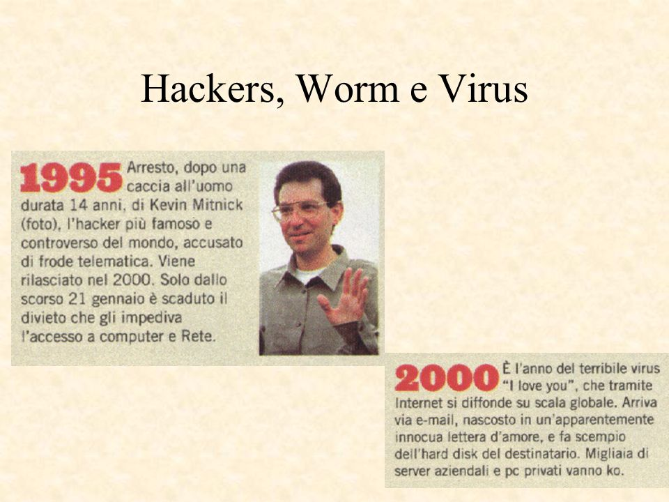 Hackers, Worm e Virus