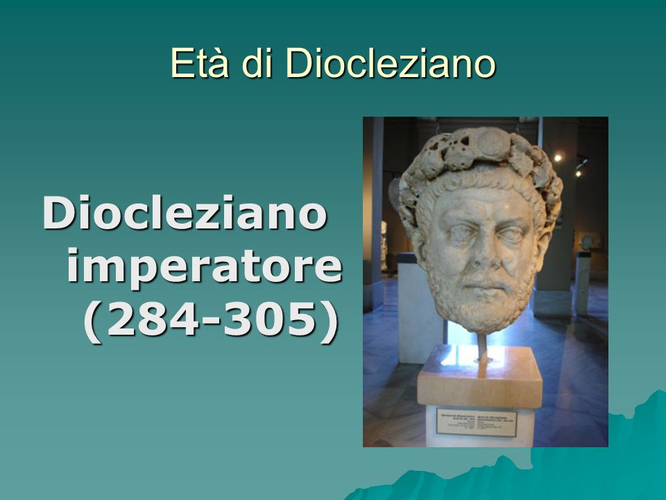 Diocleziano imperatore (284-305)