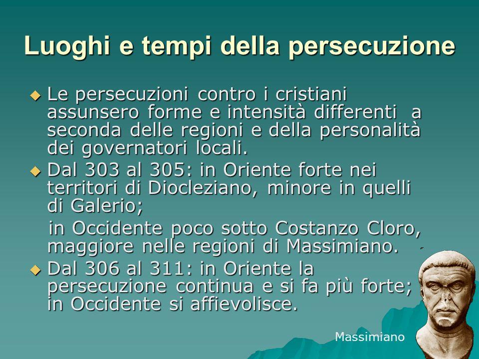 Luoghi e tempi della persecuzione