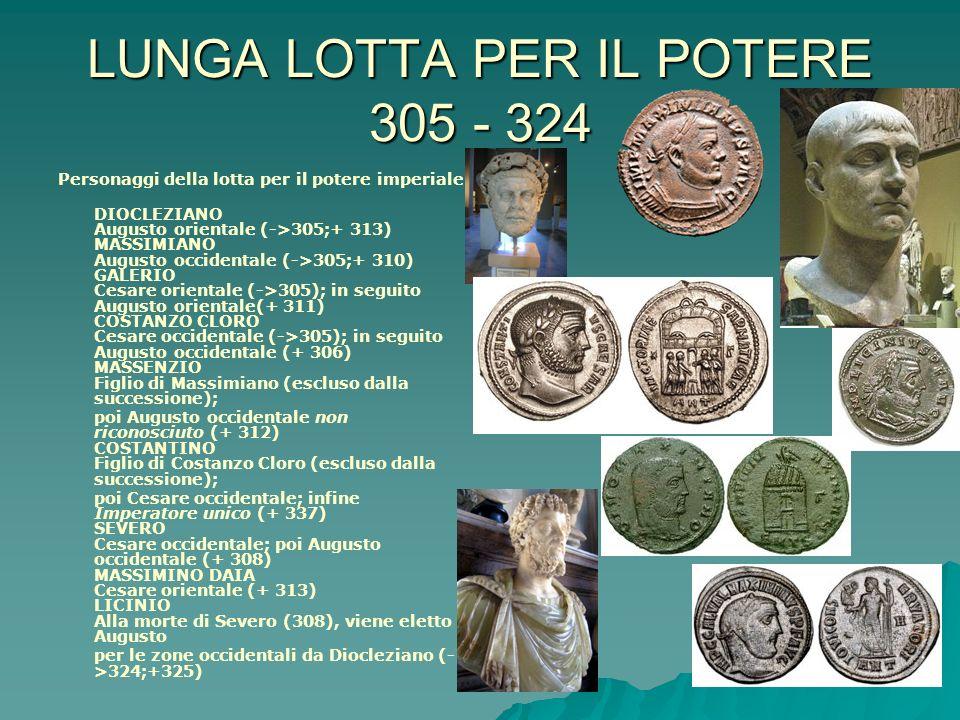 LUNGA LOTTA PER IL POTERE 305 - 324