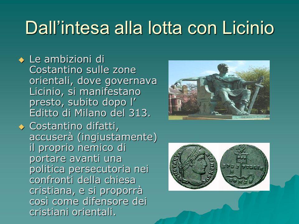 Dall'intesa alla lotta con Licinio