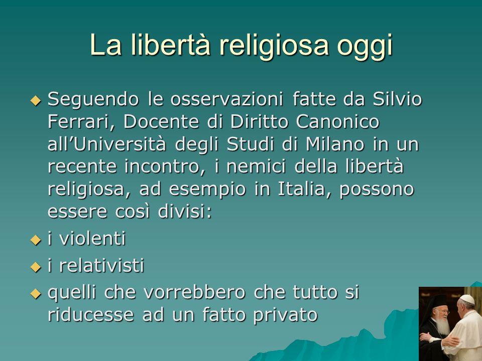 La libertà religiosa oggi