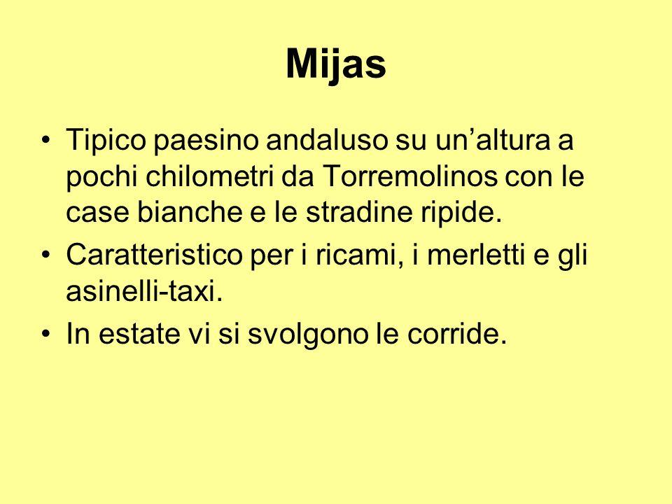 Mijas Tipico paesino andaluso su un'altura a pochi chilometri da Torremolinos con le case bianche e le stradine ripide.
