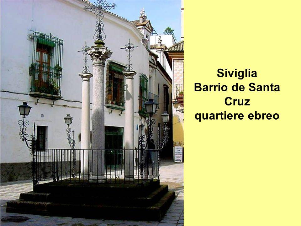 Siviglia Barrio de Santa Cruz quartiere ebreo