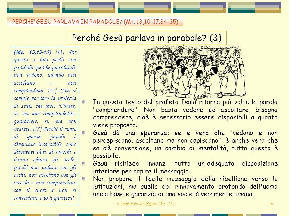 Perché Gesù parlava in parabole (3)