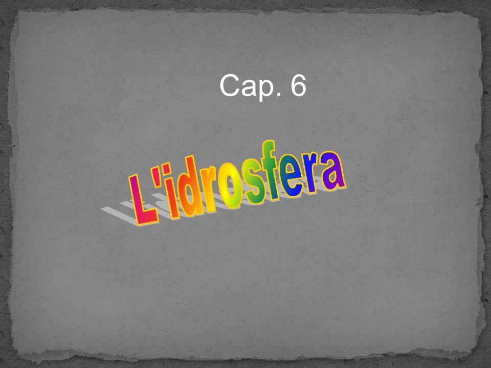 Cap. 6 L idrosfera