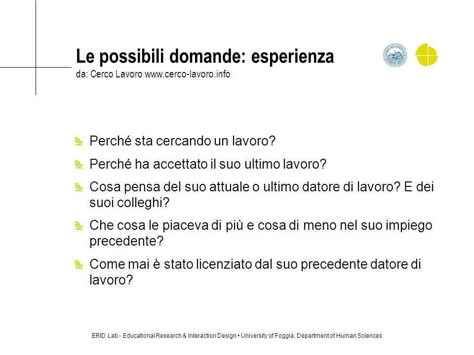 Le possibili domande: esperienza da: Cerco Lavoro www. cerco-lavoro