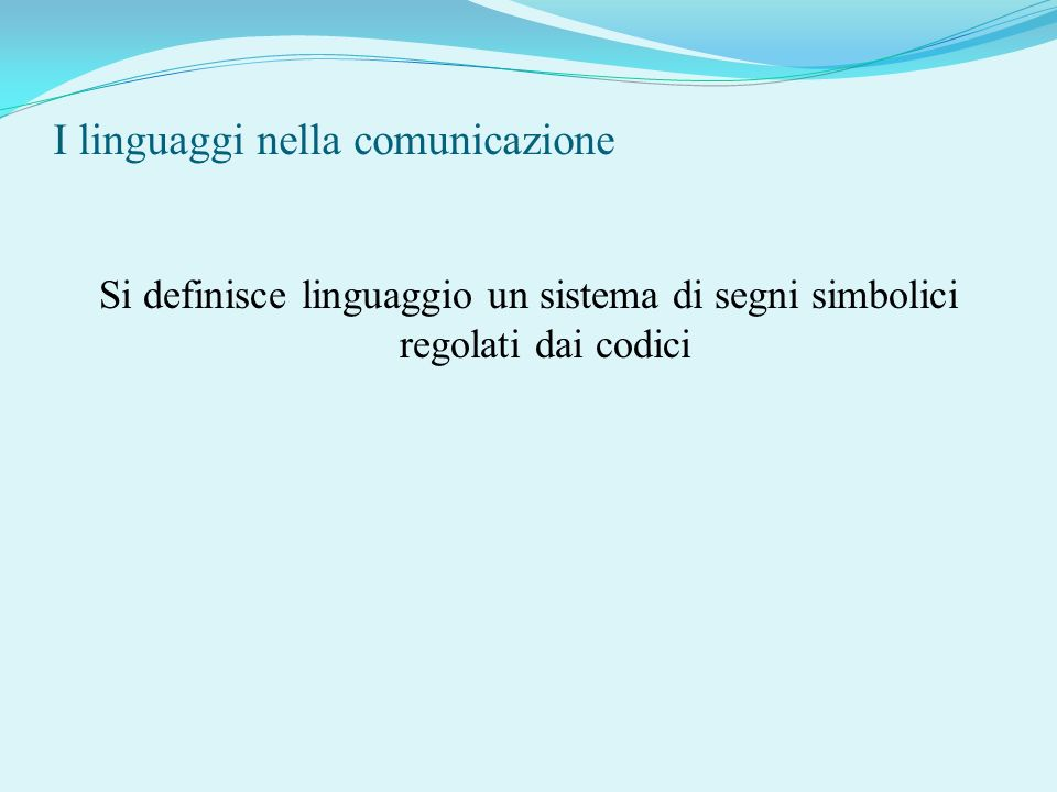 I linguaggi nella comunicazione