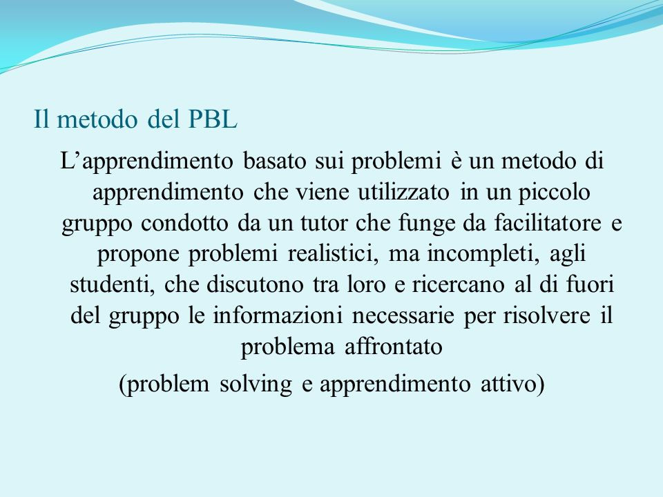 Il metodo del PBL