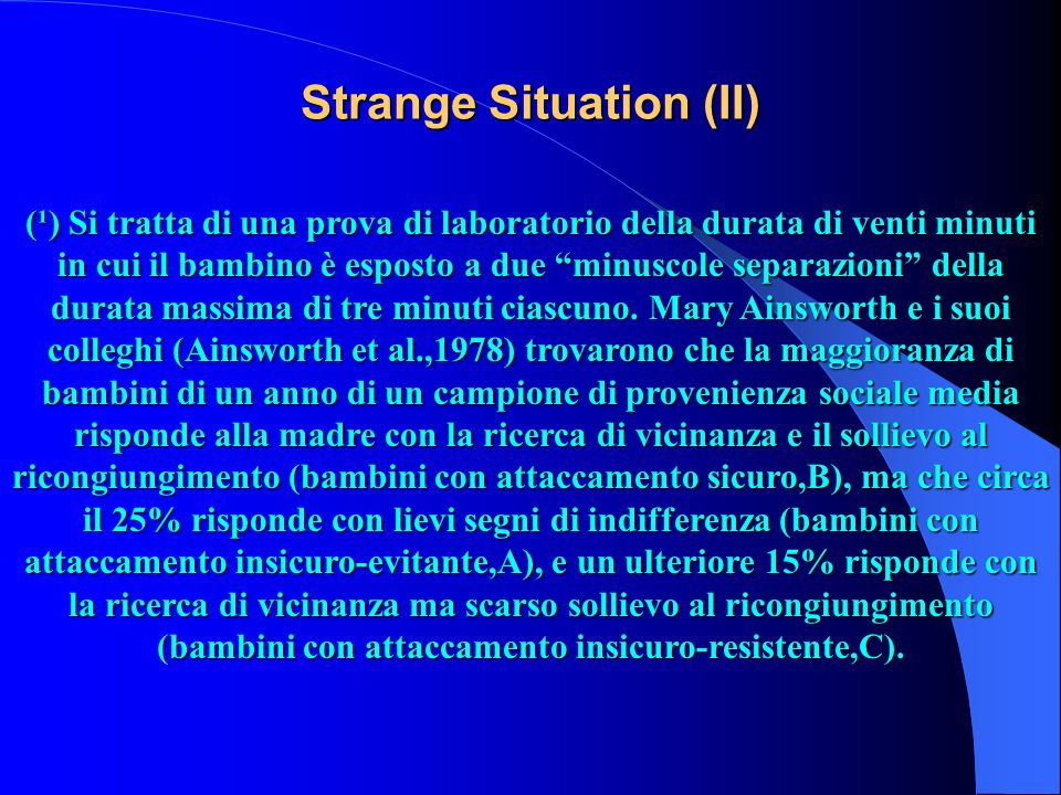 Strange Situation (II)