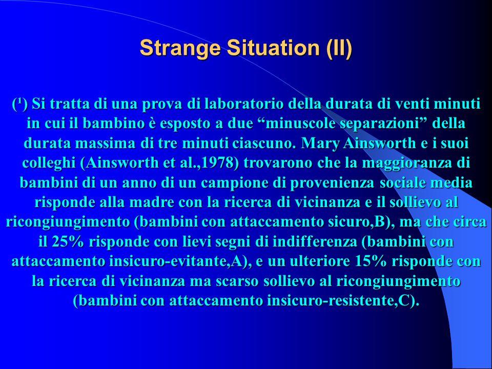 Strange Situation (II)
