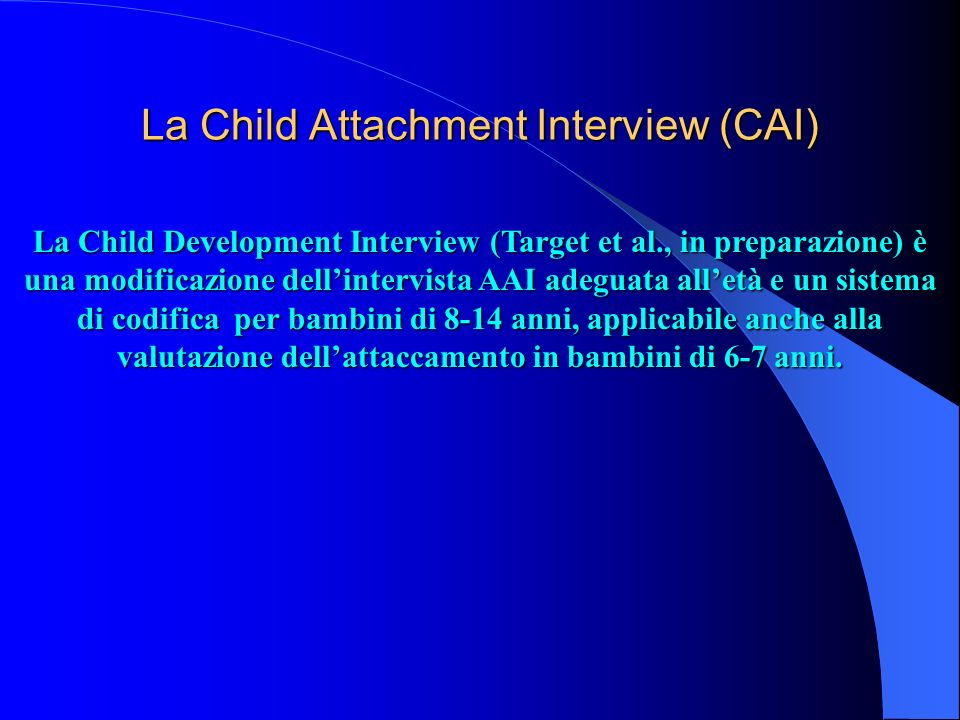 La Child Attachment Interview (CAI)
